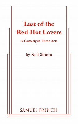 Last of the Red Hot Lovers - Simon, Neil