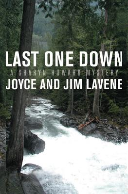 Last One Down - Lavene, Joyce, and Lavene, Jim