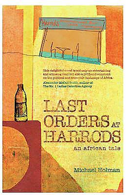 Last Orders at Harrods - Holman, Michael