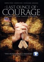 Last Ounce of Courage - Darrel Campbell; Kevin McAfee
