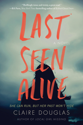 Last Seen Alive - Douglas, Claire