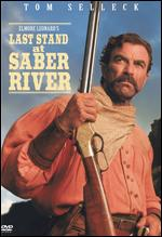 Last Stand at Saber River - Dick Lowry