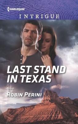 Last Stand in Texas - Perini, Robin