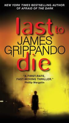Last to Die - Grippando, James