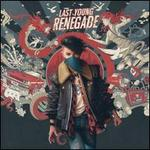 Last Young Renegade [LP with Download Card]
