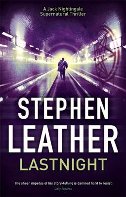 Lastnight: The 5th Jack Nightingale Supernatural Thriller - Leather, Stephen