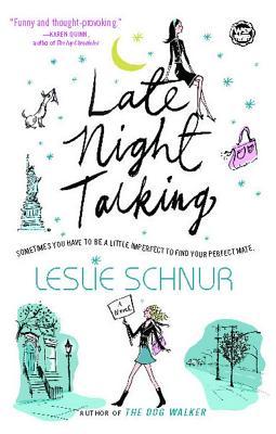 Late Night Talking - Schnur, Leslie