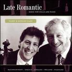Late Romantic Music for Cello and Piano