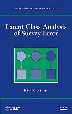 Latent Class Analysis of Survey Error - Biemer, Paul P