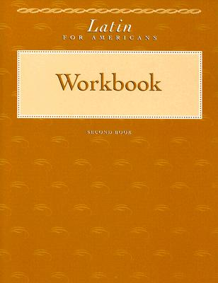 Latin for Americans Second Book Workbook - Stille, Marcia