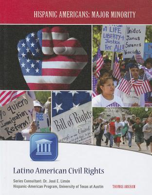 Latino American Civil Rights - Arkham, Thomas