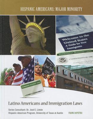 Latino Americans and Immigration Laws - Depietro, Frank