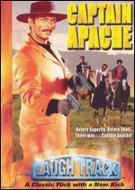 Laugh Track Presents: Captain Apache