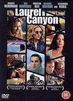 Laurel Canyon - Lisa Cholodenko