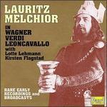 Lauritz Melchior in Wagner, Verdi & Leoncavallo