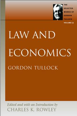 Law and Economics - Tullock, Gordon, Professor