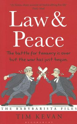Law and Peace: The BabyBarista Files - Kevan, Tim