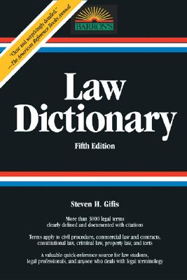 Law Dictionary - Gifis, Stephen H