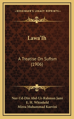 Lawaih : a treatise on Sufism - Jami