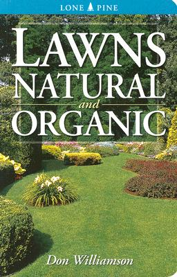 Lawns Natural and Organic - Williamson, Don