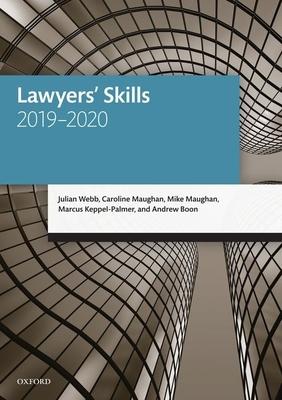 Lawyers' Skills - Webb, Julian, and Maughan, Caroline, and Maughan, Mike