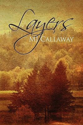 Layers - Callaway, Mj