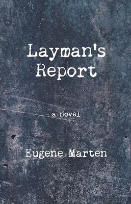 Layman's Report - Marten, Eugene