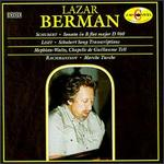 Lazar Berman Plays Liszt, Schubert and Rachmaninov