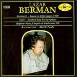 Lazar Berman Plays Liszt, Schubert and Rachmaninov