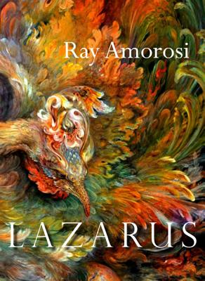 Lazarus: Poems - Amorosi, Ray