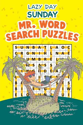 Lazy Day Sunday: Mr. Word Search Puzzles - Speedy Publishing LLC