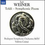 Leó Weiner: Toldi - Symphonic Poem