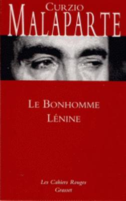 Le Bonhomme Lenine - Malaparte, Curzio