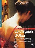 Le Chignon d'Olga - Jérôme Bonnell
