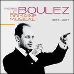 Le Domaine Musical, 1956...1967