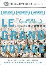 Le Grand Voyage - Ismael Ferroukhi
