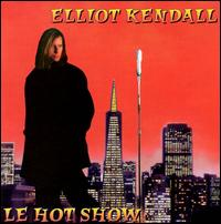 Le Hot Show - Elliot Kendall
