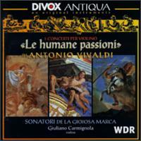 Le Humane Passioni - Alberto Rasi (violone); Andrea Marcon (harpsichord); Giancarlo Rado (archlute); Giorgio Fava (violin);...