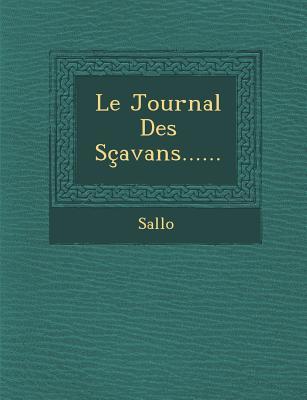 Le Journal Des Scavans...... - Sallo (Creator)