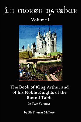 an analysis of chivalry in le morte darthur by sir thomas malory A description of tropes appearing in le morte d'arthur sir thomas malory (c 1405 1471 his name is also spelt mallory and a handful of other variants.