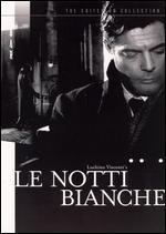 Le Notti Bianche [Criterion Collection]