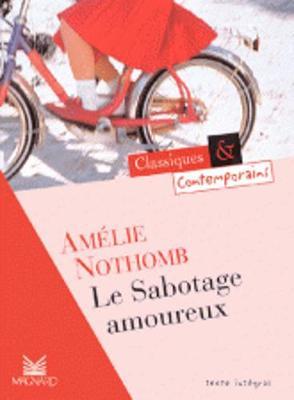 Le Sabotage Amoureux - Nothomb, Amelie