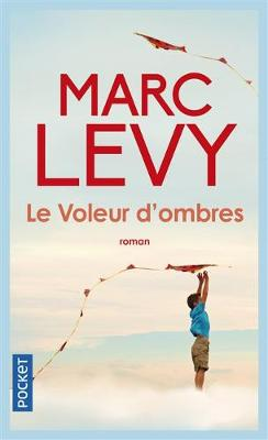 Le voleur d'ombres - Levy, Marc
