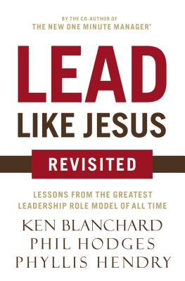 Lead Like Jesus Revisited - Blanchard, Ken, and Hodges, Phil