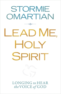 Lead Me, Holy Spirit - Omartian, Stormie