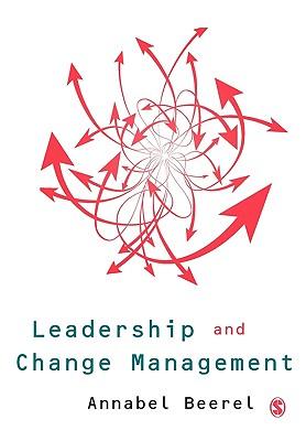 Leadership and Change Management - Beerel, Annabel