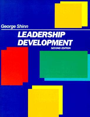 Leadership Development - Shinn, George, and Shinn, Glen C