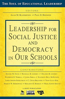 Leadership for Social Justice and Democracy in Our Schools - Blankstein, Alan M (Editor)