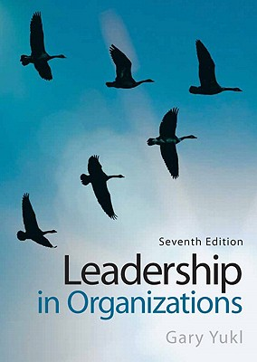 Leadership in Organizations - Yukl, Gary A