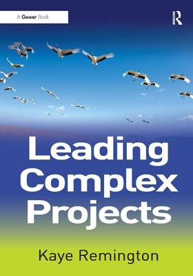 Leading Complex Projects - Remington, Kaye